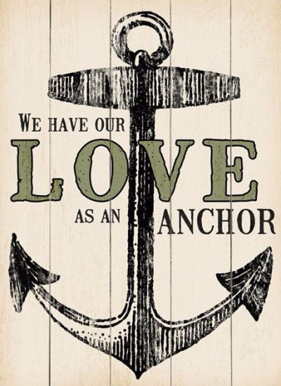 Love is an anchor