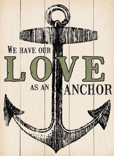 Love is an anchor